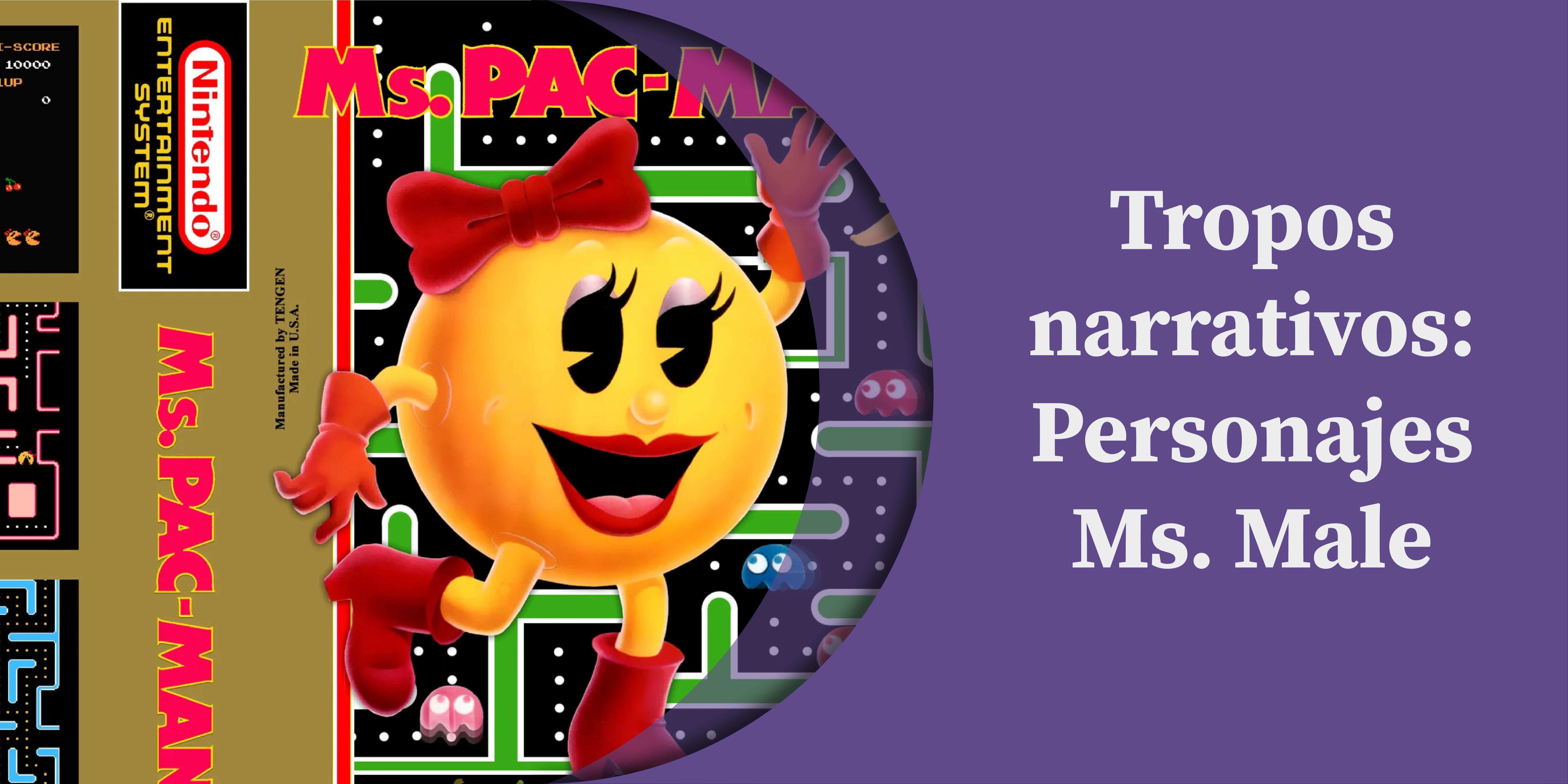 Tropos narrativos: Personajes Ms. Male