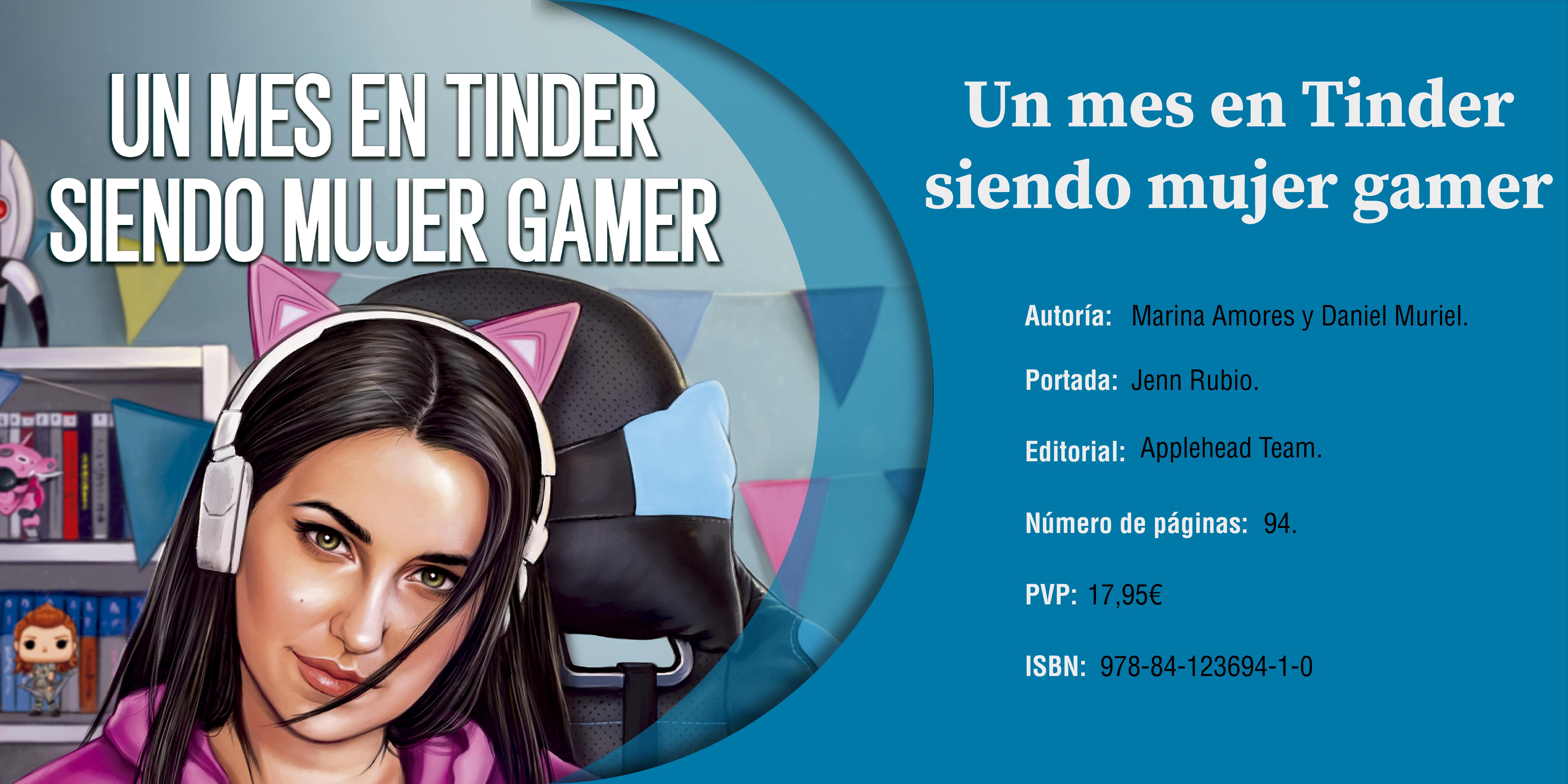 Las Gorgonas: Un mes en Tinder siendo mujer gamer