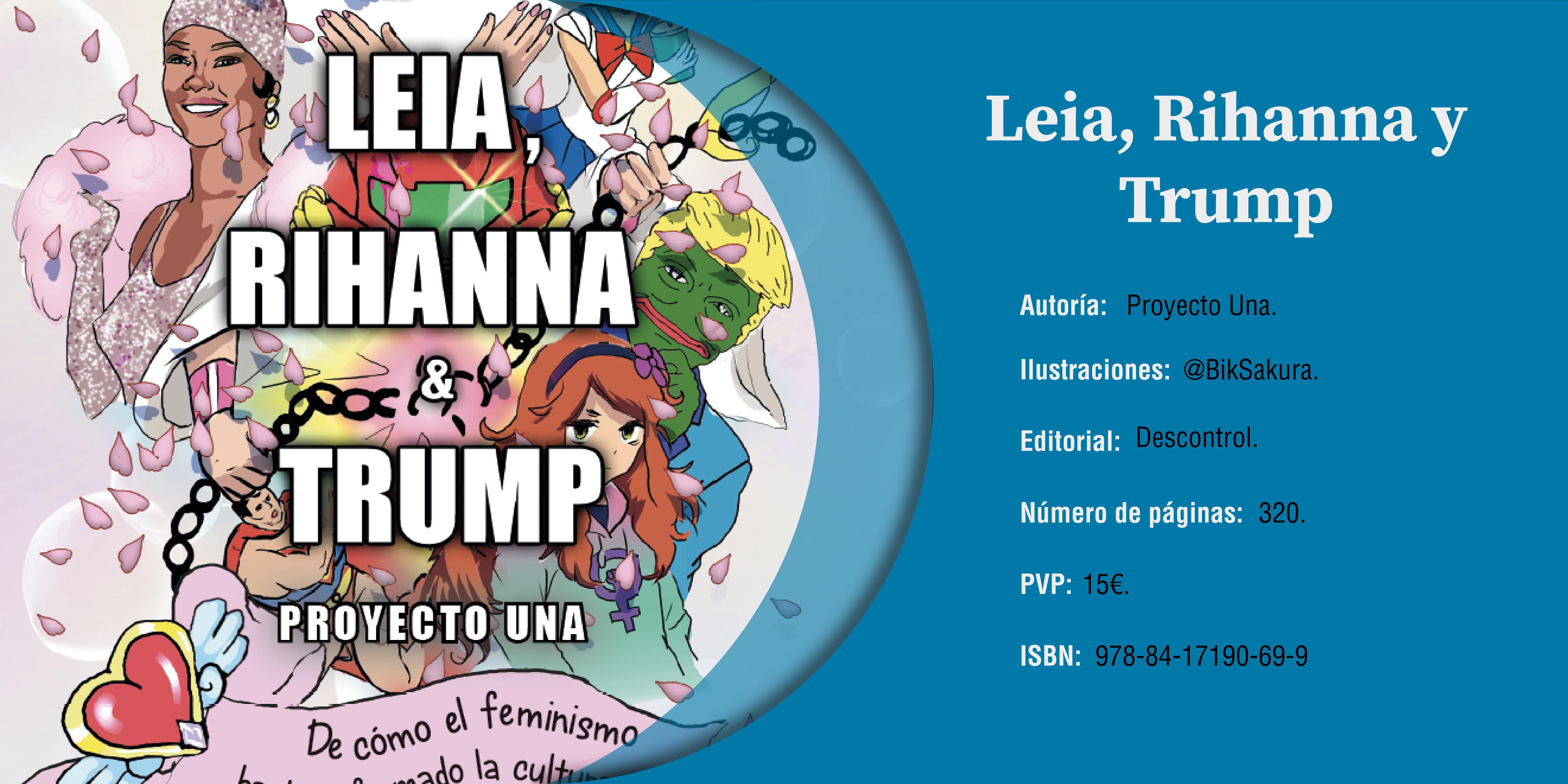 Las Gorgonas: Leia, Rihanna y Trump